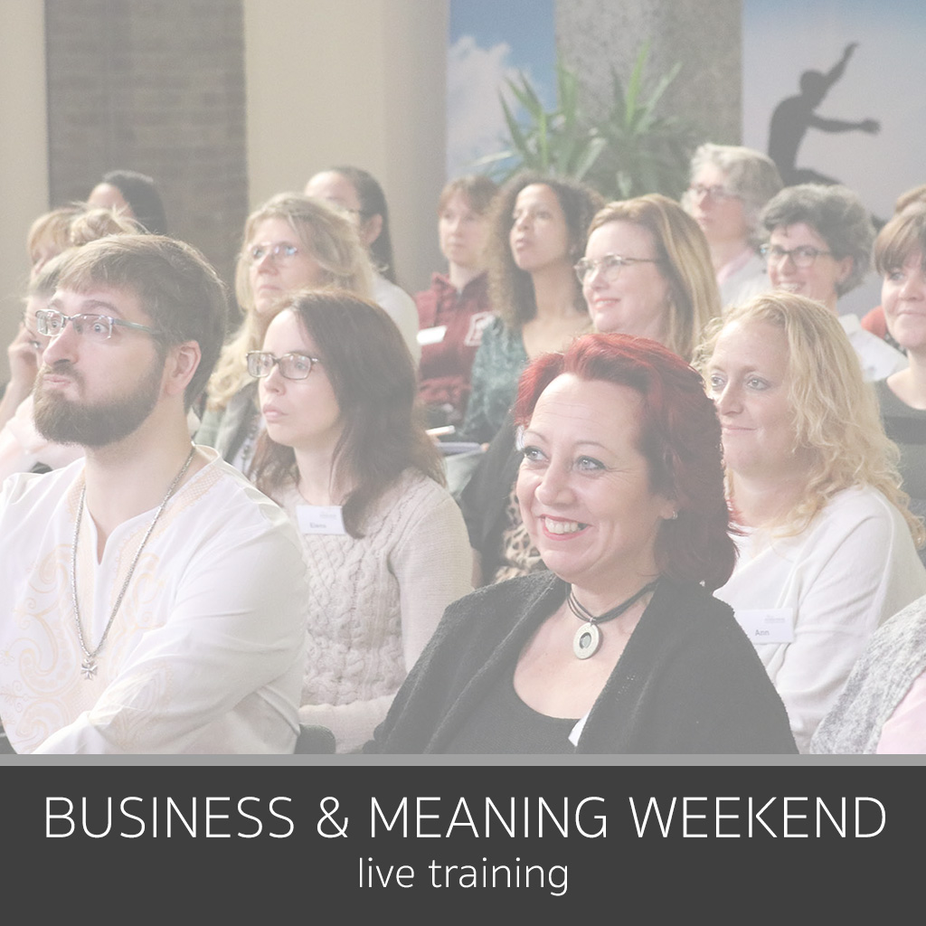 Business & Meaning Weekend